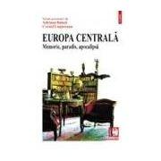 Europa Centrala. Memorie, paradis, apocalipsa