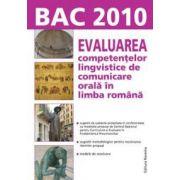 Bac 2010. Evaluarea competentelor lingvistice de comunicare orala in limba romana