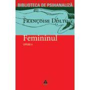Opere vol. 6. Femininul. Articole şi conferinţe