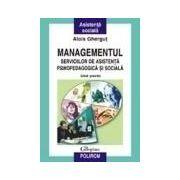 Managementul serviciilor de asistenta psihopedagogica si sociala. Ghid practic
