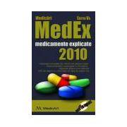 MEDEX 2010 - Medicamente explicate ( Contine CD )