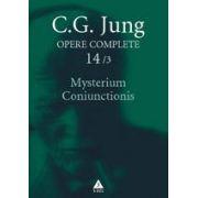 Opere complete. Vol. 14/3: Mysterium Coniunctionis. Cercetări asupra separării şi unirii contrastelor sufleteşti în alchimie. Volum suplimentar. Aurora consurgens