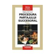 Procedura partajului succesoral