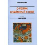 O viziune romaneasca a lumii