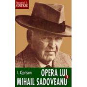 Opera lui Mihail Sadoveanu, I, Natura, om, civilizatie în opera lui Mihail Sadoveanu