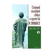 Corpusul receptarii critice a operei lui Mihai Eminescu, Vol 8-9, sec XX