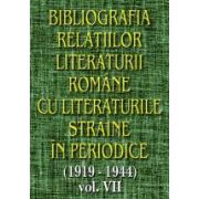 Bibliografia relatiilor literaturii romane cu literaturile straine in periodice (1919-1944), vol VII