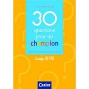 30 QUESTIONS POUR UN CHAMPION