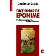 Dictionar de eponime. De la nume proprii... la nume comune