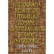 Bibliografia relatiilor literaturii romane cu literaturile straine in periodice (1919-1944), vol VI