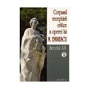 Corpusul receptarii critice a operei lui Mihai Eminescu, Vol 12-13, sec XX