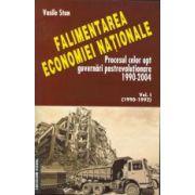 Falimentarea economiei nationale. Procesul celor opt guvernari postrevolutionare 1990-2004
