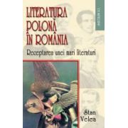 Literatura polona in Romania. Receptarea unei mari literaturi