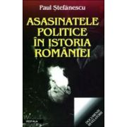Asasinatele politice in intoria Romaniei