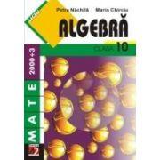 ALGEBRA CLASA (2000+7/8 editia  ALGEBRA. CLASA A X-A (2000+7/8, editia a X-a)