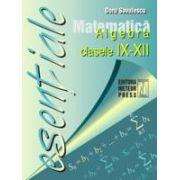 Matematica - algebra clasele IX - XII