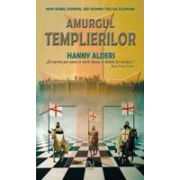 Amurgul Templierilor