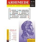 ARHIMEDE-REVISTĂ DE CULTURĂ MATEMATICĂ. 5-6 / 2003