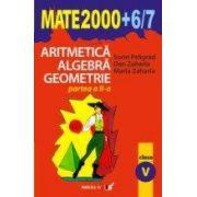 ARITMETICA. ALGEBRA. GEOMETRIE. CLASA A V-A. PARTEA II (2006-2007)