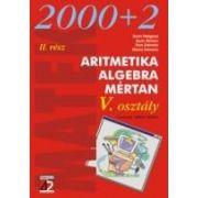 ARITMETIKA. ALGEBRA. MÉRTAN. V OSZTALY II RESZ (2002-2003)