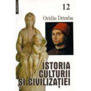 Istoria culturii si civilizatiei, vol 12-13