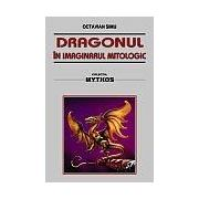 Dragonul in imaginarul mitologic