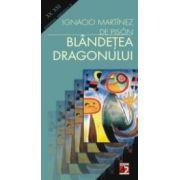 BLÂNDETEA DRAGONULUI