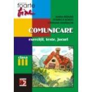 COMUNICARE. CLASA A III-A. EXERCITII, TESTE, JOCURI (editia 2006)