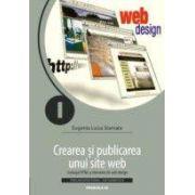 CREAREA SI PUBLICAREA UNUI SITE WEB. LIMBAJUL HTML SI ELEMENTE DE WEB DESIGN