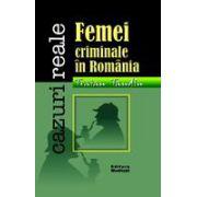 Femei criminale in Romania