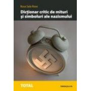DICTIONAR CRITIC DE MITURI SI SIMBOLURI ALE NAZISMULUI
