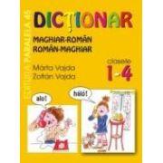 DICTIONAR MAGHIAR-ROMAN, ROMAN-MAGHIAR. CLASELE I-IV