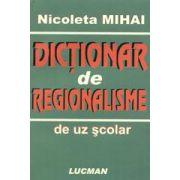 Dictionar de Regionalisme - de uz scolar