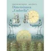 Dimensiunea 'Umbrella'