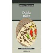 DUBLA TRAIRE (editia a II-a, revizuita)