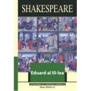 EDUARD AL III-LEA. SIR THOMAS MORE, editia a III-a