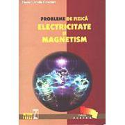 Probleme de fizica - Electricitate si Magnetism