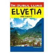Elvetia – ghid turistic