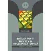 ENGLISH FOR IT - ENGLEZA ÎN INFORMATICA TEHNICĂ