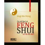 Feng Shui. Ce sa faci si ce sa nu faci