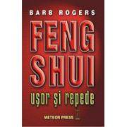 Feng Shui. Usor si repede