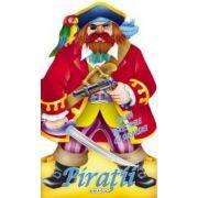 Ferestre cu surprize: Piratii