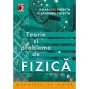 FIZICA. TEORIE SI PROBLEME (MECANICA FLUIDELOR. TERMODINAMICA. OSCILATII SI UNDE MECANICE. CURENT ALTERNATIV)