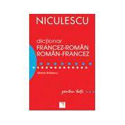 Dictionar francez-roman / roman-francez pentru toti (50. 000 de cuvinte si expresii)