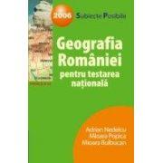 Geografia Romaniei pentru testarea nationala 2006 - subiecte posibile