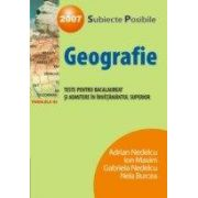 GEOGRAFIE. TESTE DE BACALAUREAT SI ADMITERE IN INVATAMANTUL SUPERIOR 2007