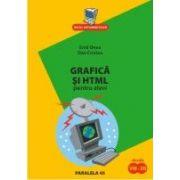 Grafica si HTML pentru elevi, clasele VIII-XII