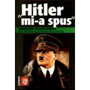 'Hitler mi-a spus' - Confidentele Fuhrerului despre planul sau de cucerire a lumii
