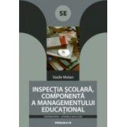 INSPECTIA SCOLARA, COMPONENTA A MANAGEMENTULUI EDUCATIONAL