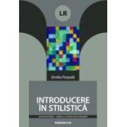 INTRODUCERE IN STILISTICA (editia a II-a)